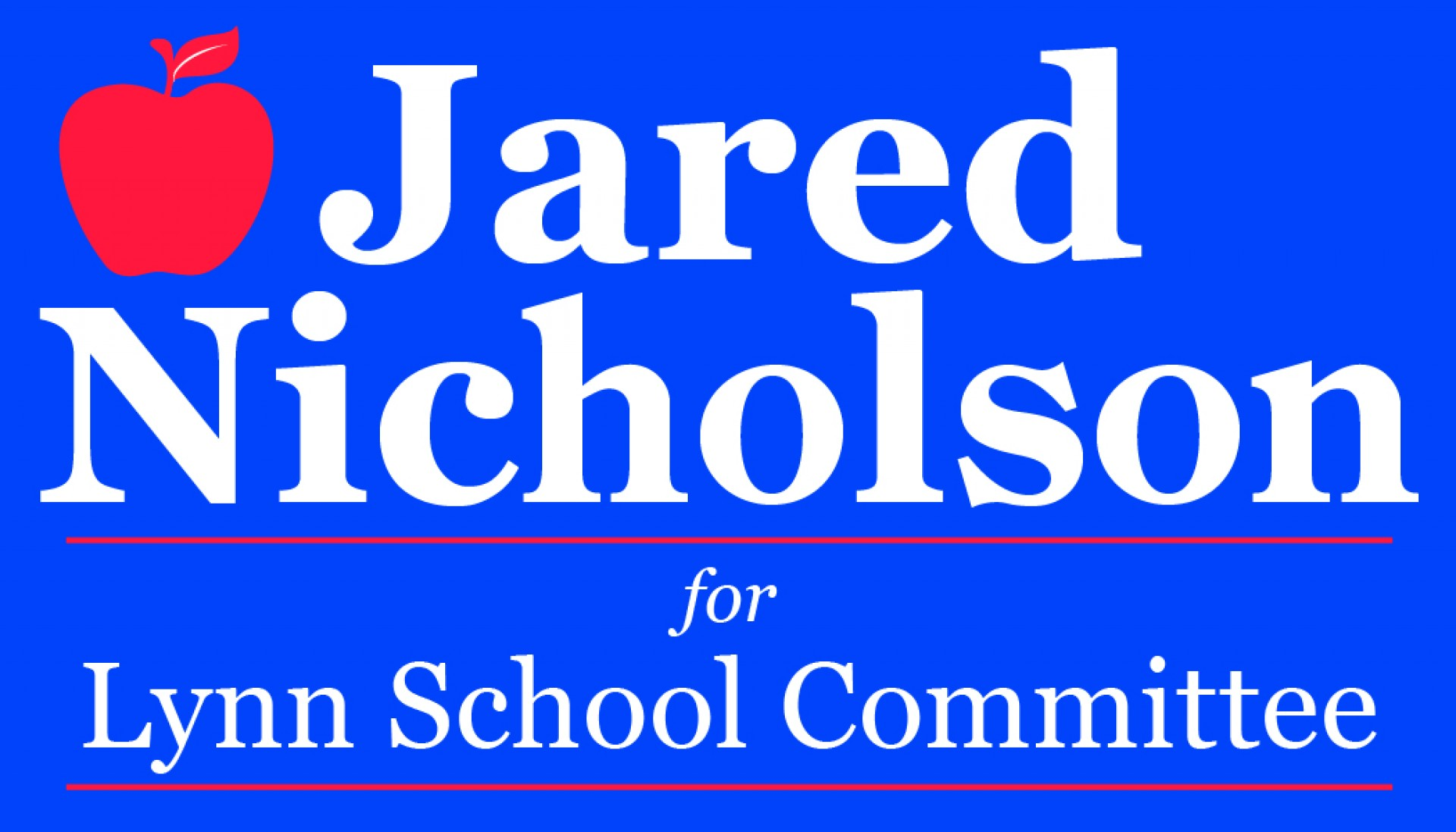 Jared Nicholson for Lynn School Committee